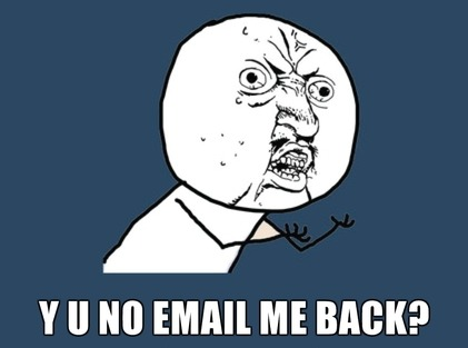 Y U No email